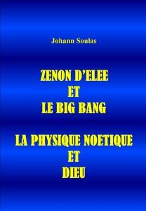 ZENON D'ELEE ET LE BIG BANG LA PHYSIQUE NOETIQUE ET DIEU PCOUV-208x300